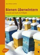 Marc-Wilhelm Kohfink: Bienen überwintern ★★★★