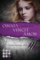 Jennifer Wolf: Die Sanguis-Trilogie 3: Omnia vincit amor - Liebe besiegt alles ★★★★★