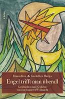 Gisela Rest-Hartjes: Engel trifft man überall