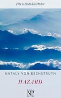 Nataly von Eschstruth: Hazard