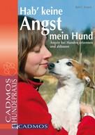 Rolf C. Franck: Hab' keine Angst mein Hund ★★★★★