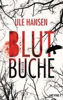 Ule Hansen: Blutbuche ★★★★