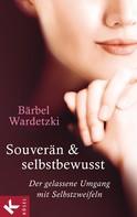 Bärbel Wardetzki: Souverän und selbstbewusst ★★★★