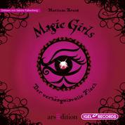 Magic Girls. Der verhängnisvolle Fluch - Folge 1