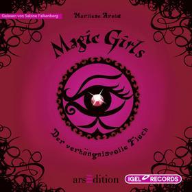 Magic Girls. Der verhängnisvolle Fluch