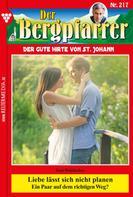 Toni Waidacher: Der Bergpfarrer 217 – Heimatroman