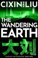 Cixin Liu: The Wandering Earth ★★★★