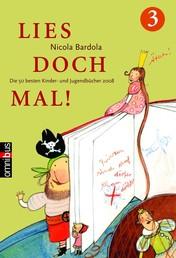 Lies doch mal! 3 - Die 50 besten Kinder- und Jugendbücher 2008