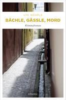Ute Wehrle: Bächle, Gässle, Mord ★★★★