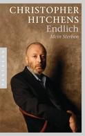 Christopher Hitchens: Endlich ★★★★