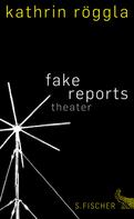 Kathrin Röggla: fake reports ★