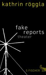 fake reports - Theater