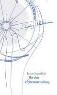 Ingeborg Stadelmann: Homöopathie für den Hebammenalltag ★★★★★
