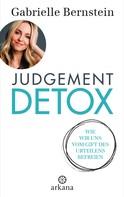 Gabrielle Bernstein: Judgement Detox ★★★★