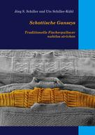 Jörg S. Schiller: Schottische Ganseys