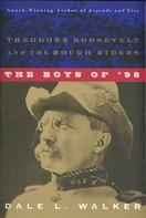 Dale L. Walker: The Boys of '98