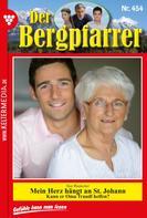 Toni Waidacher: Der Bergpfarrer 454 – Heimatroman