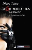 Diana Salow: Mörderisches Schwerin ★★★