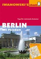 Markus Dallmann: Berlin mit Potsdam - Reiseführer von Iwanowski ★★★★