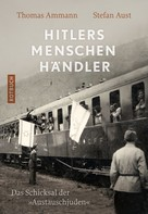 Thomas Ammann: Hitlers Menschenhändler ★★★★
