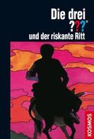 Marc Brandel: Die drei ??? und der riskante Ritt (drei Fragezeichen) ★★★★★
