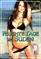 Frank Sandinis: Feuchte Tage im Süden ★★★★