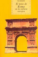 Eva Cantarella: El peso de Roma en la cultura europea