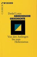 Detlef Lotze: Griechische Geschichte