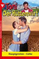 Friederike von Buchner: Toni der Hüttenwirt 168 – Heimatroman