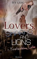 Ivy Lang: Lovers, Sharks And Lions