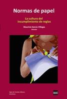 Mauricio García Villegas: Normas de papel