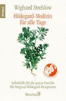Wighard Strehlow: Hildegard-Medizin für alle Tage ★★★★★