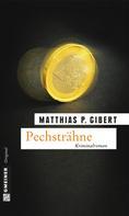 Matthias P. Gibert: Pechsträhne ★★★★