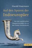 Harald Haarmann: Auf den Spuren der Indoeuropäer ★★★★