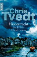 Chris Tvedt: Niedertracht ★★★★★
