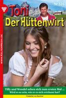 Friederike von Buchner: Toni der Hüttenwirt (ab 301) 326 – Heimatroman