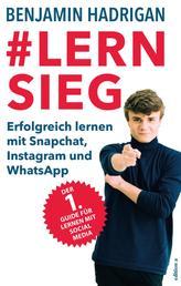 #Lernsieg - Erfolgreich lernen mit Snapchat, Instagram und WhatsApp