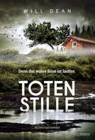 Will Dean: Totenstille ★★★★