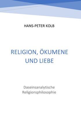 Religion, Ökumene und Liebe
