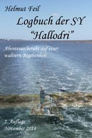 """Helmut Feil: Logbuch der SY """"Hallodri"""""""