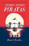 Daniel Handler: Todos somos piratas