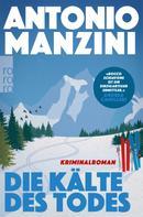 Antonio Manzini: Die Kälte des Todes ★★★★
