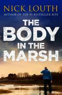 Nick Louth: The Body in the Marsh