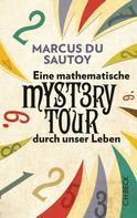 Marcus du Sautoy: Eine mathematische Mystery-Tour durch unser Leben ★★★★★
