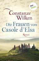 Constanze Wilken: Die Frauen von Casole d'Elsa ★★★★★