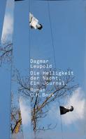 Dagmar Leupold: Die Helligkeit der Nacht