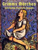 Brüder Grimm: Grimms Märchen