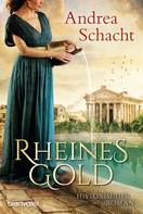 Andrea Schacht: Rheines Gold ★★★★