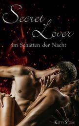 Secret Lover - Im Schatten der Nacht