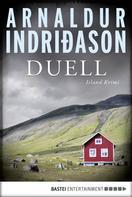 Arnaldur Indriðason: Duell ★★★★